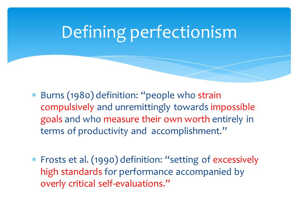 Defining perfectionism