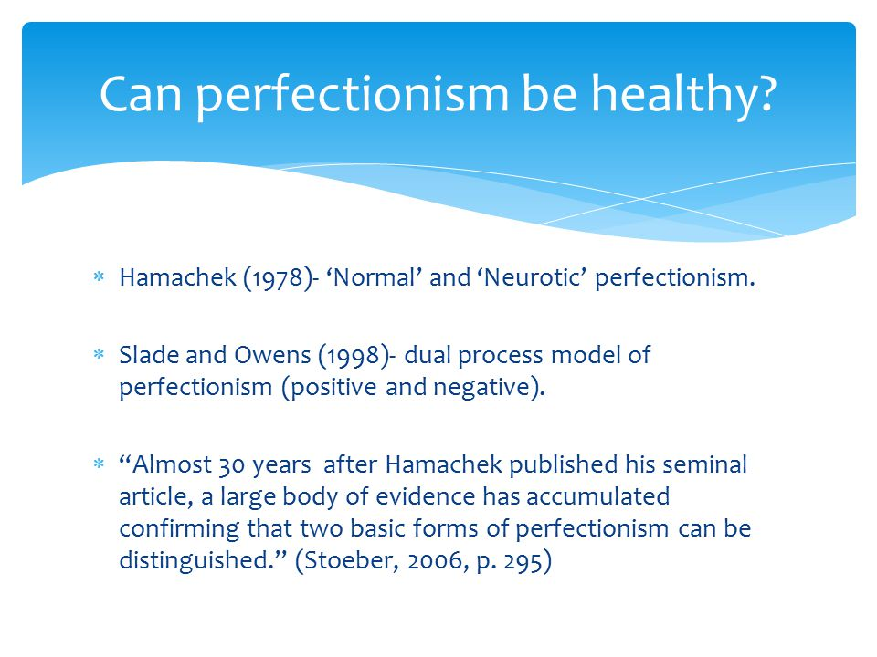 Can perfectionism be healthy