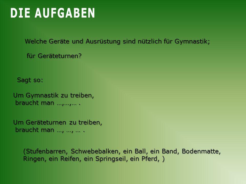 Welche Geräte und Ausrüstung sind nützlich für Gymnastik;