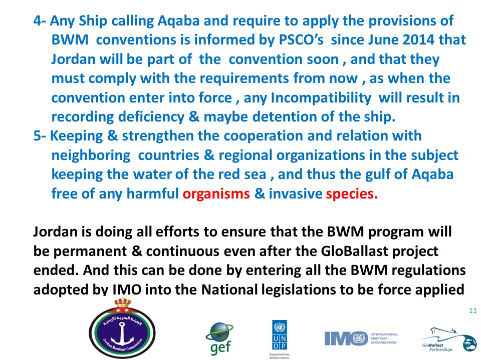 4- Any Ship calling Aqaba and require to apply the provisions of