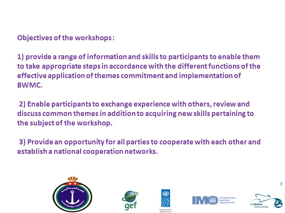 Objectives of the workshops :