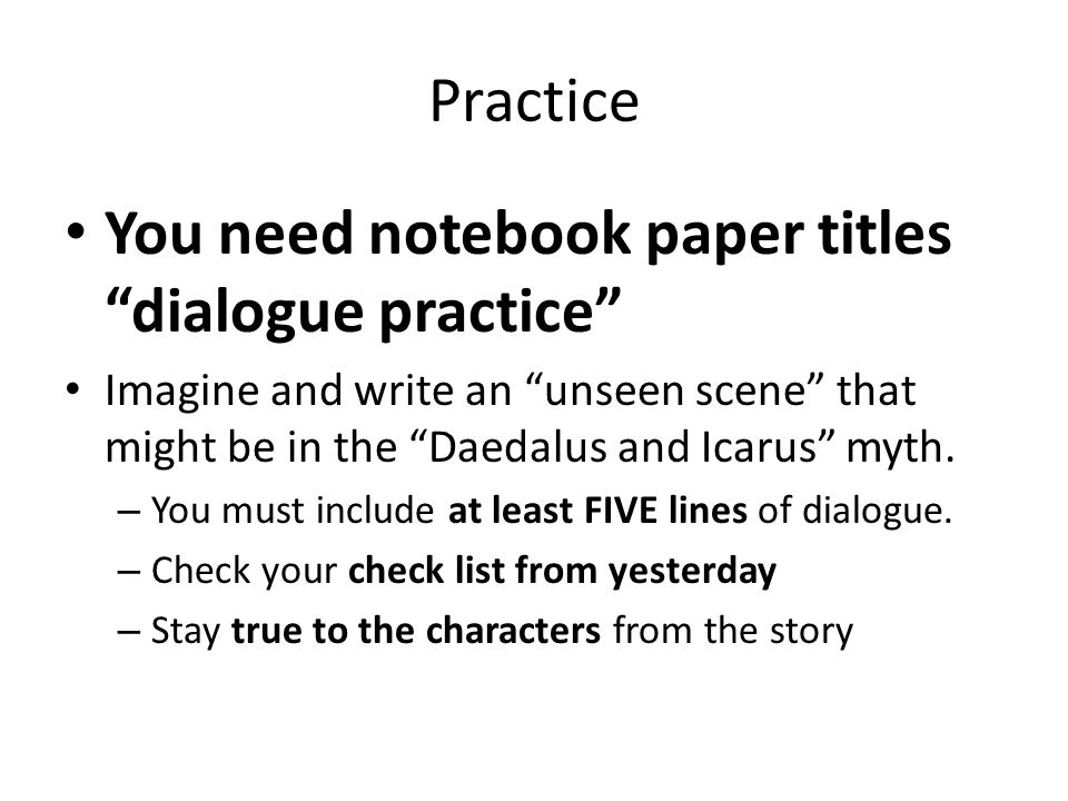 You need notebook paper titles dialogue practice