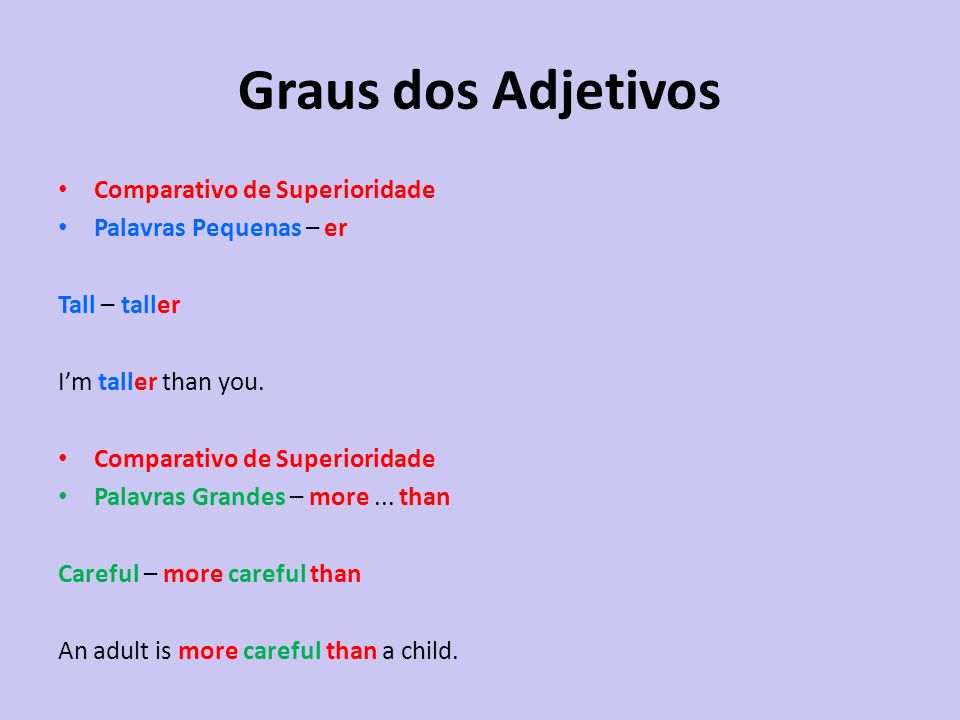 Graus dos Adjetivos Comparativo de Superioridade