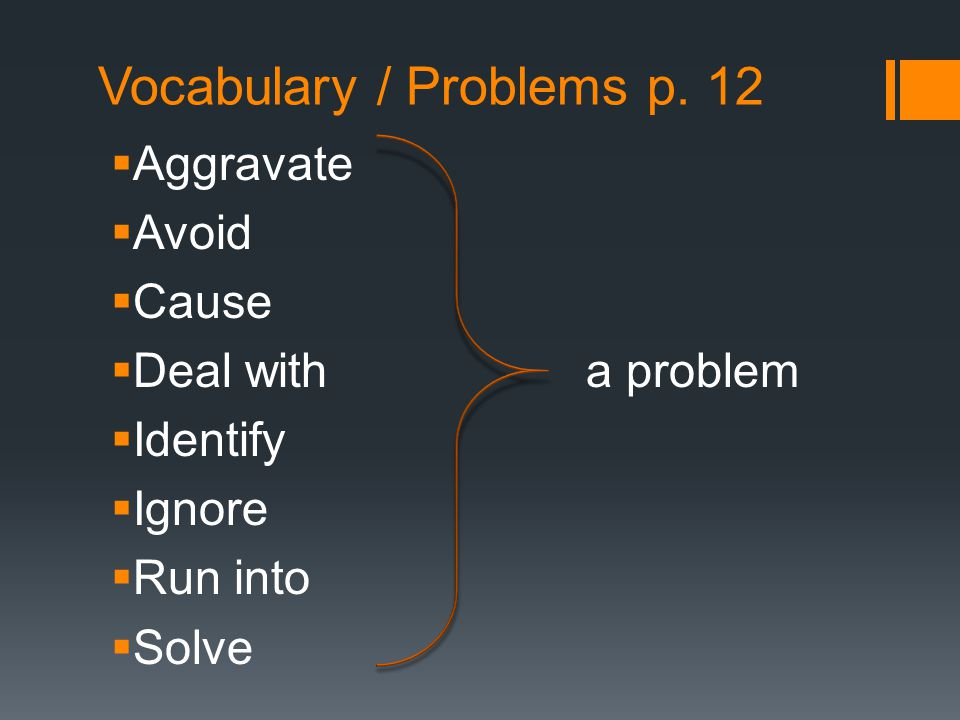 Vocabulary / Problems p. 12