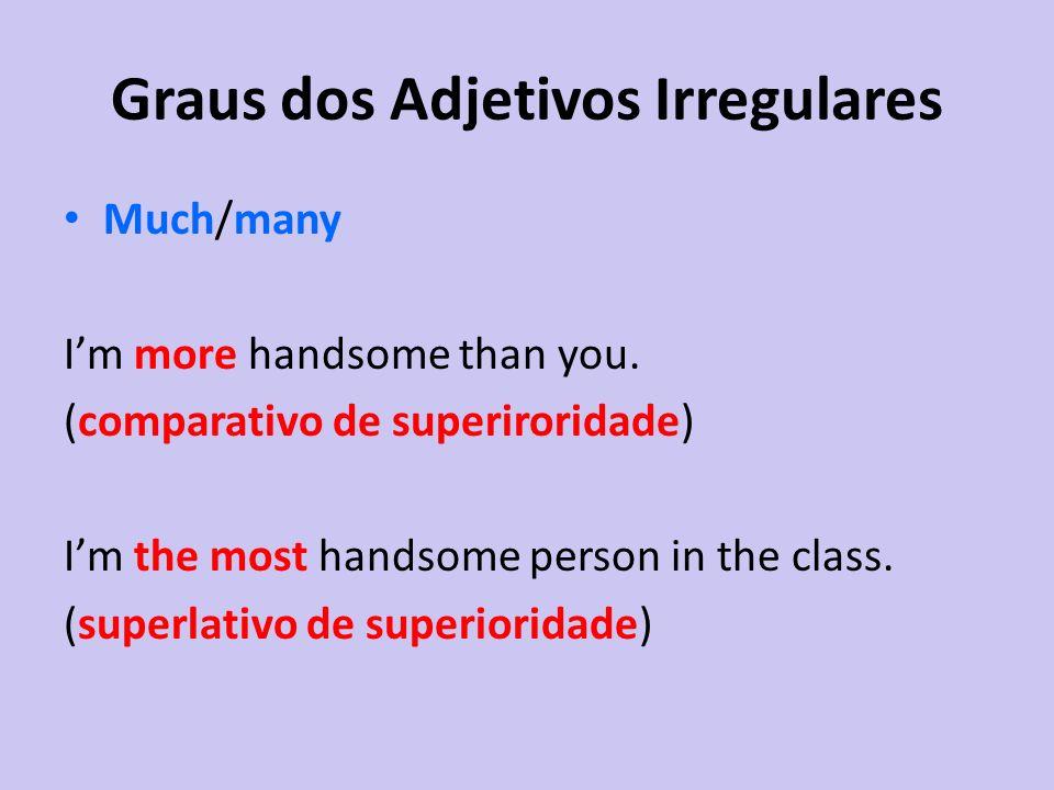 Graus dos Adjetivos Irregulares