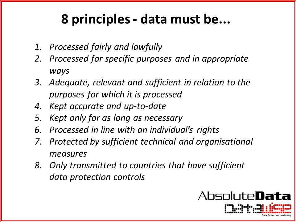 8 principles - data must be...