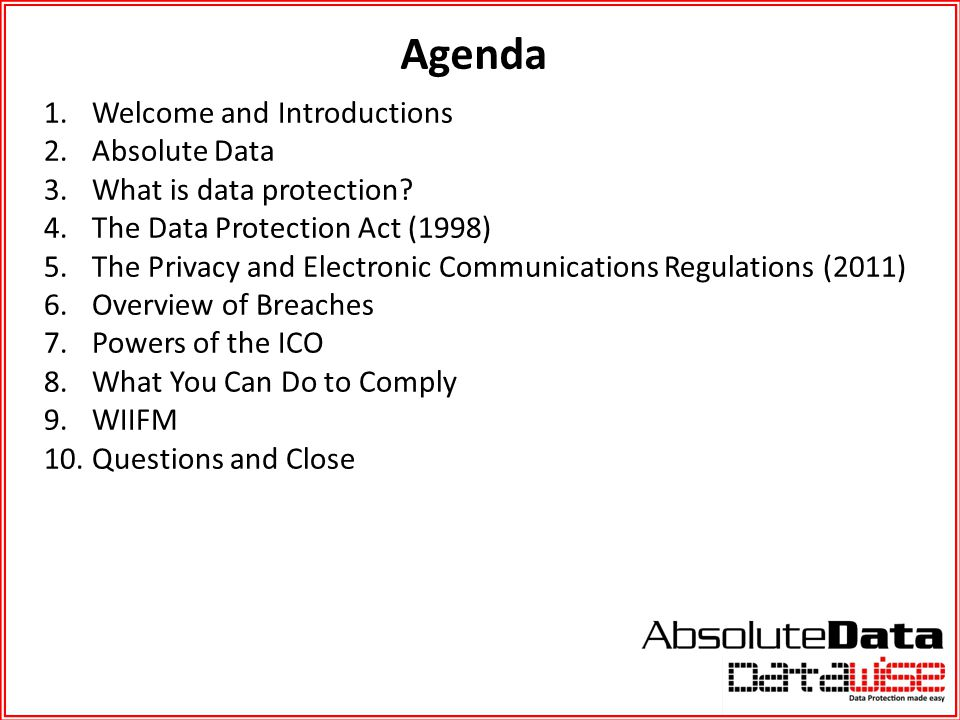 Agenda Welcome and Introductions Absolute Data