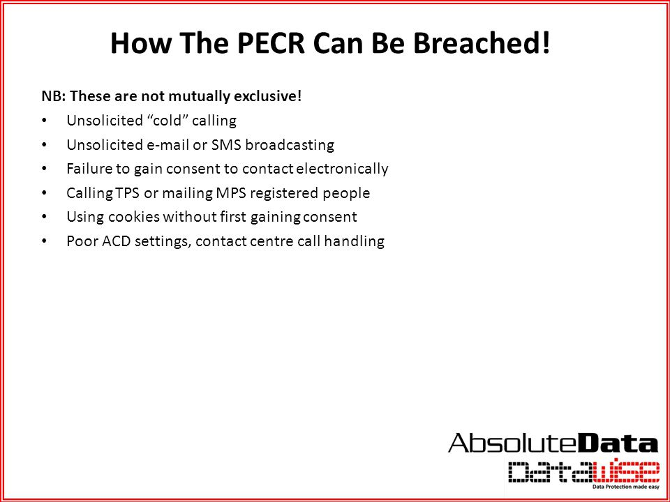 How The PECR Can Be Breached!