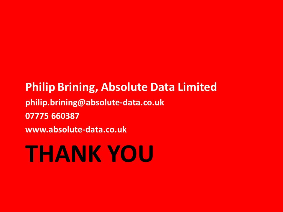 Thank you Philip Brining, Absolute Data Limited