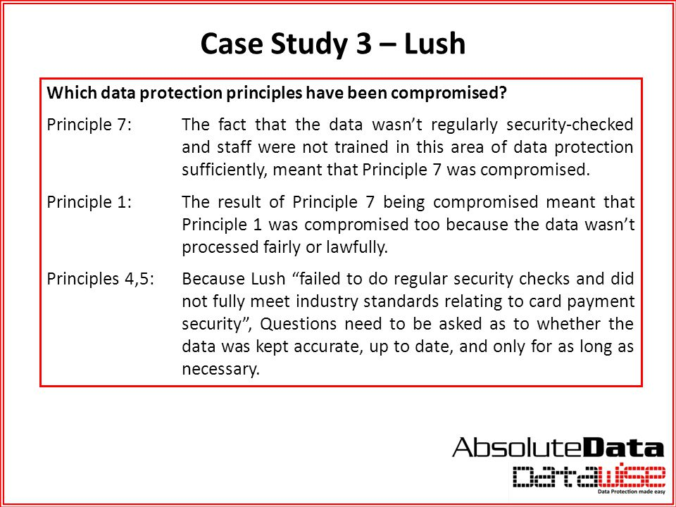 Case Study 3 – Lush Which data protection principles have been compromised