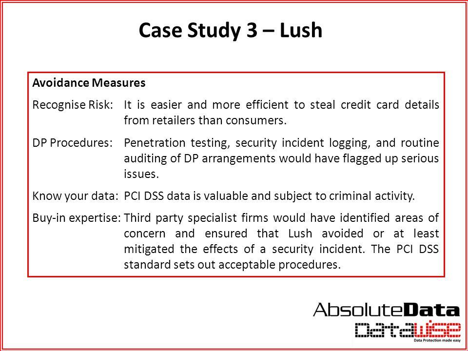 Case Study 3 – Lush Avoidance Measures