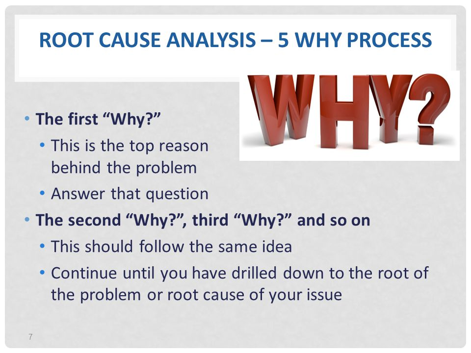 Root Cause Analysis – 5 Why Process