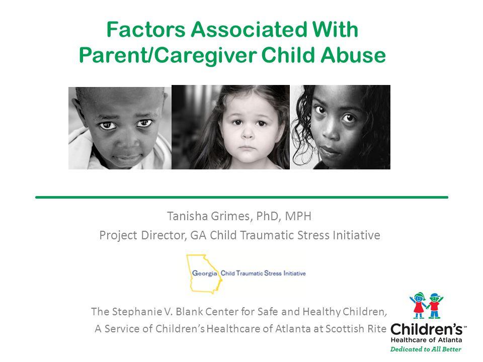 Factors Associated With Parent/Caregiver Child Abuse