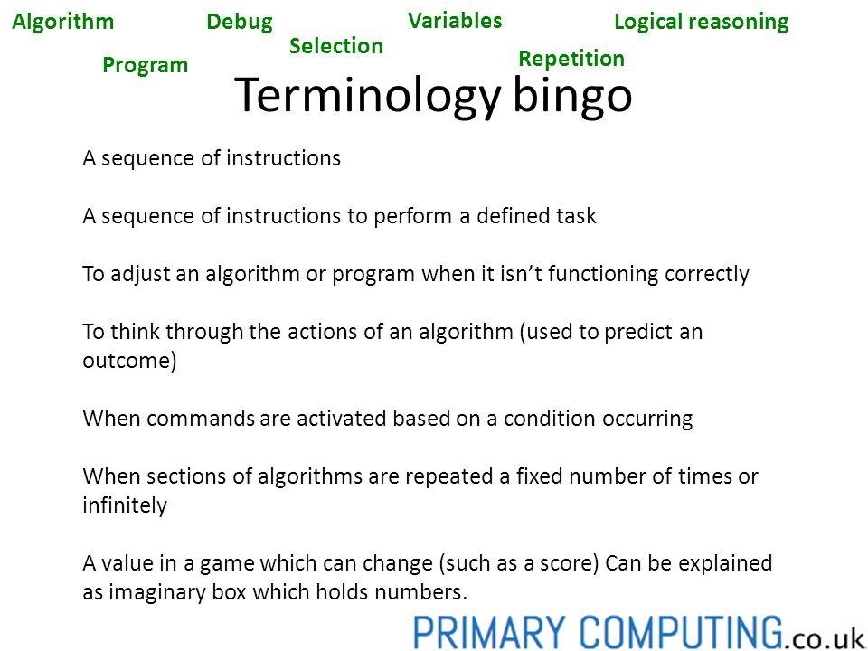 Terminology bingo Algorithm Debug Variables Logical reasoning
