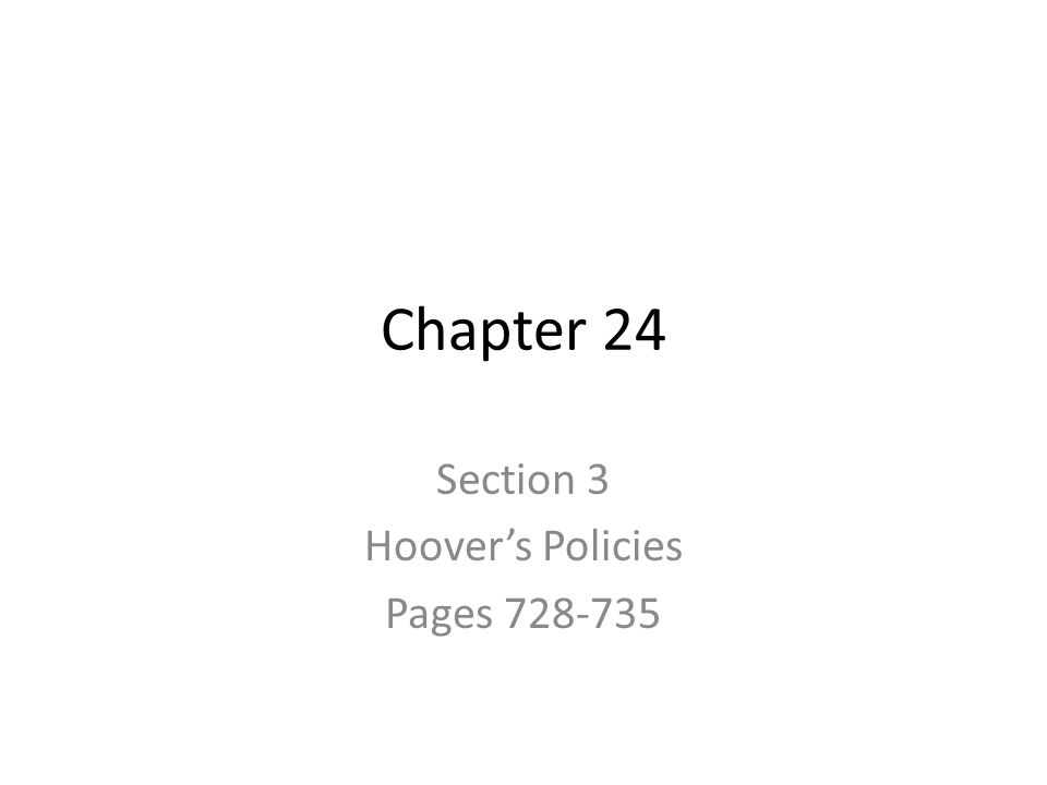 Section 3 Hoover's Policies Pages 728-735