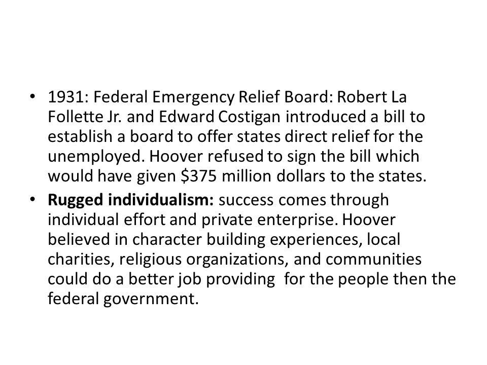 1931: Federal Emergency Relief Board: Robert La Follette Jr