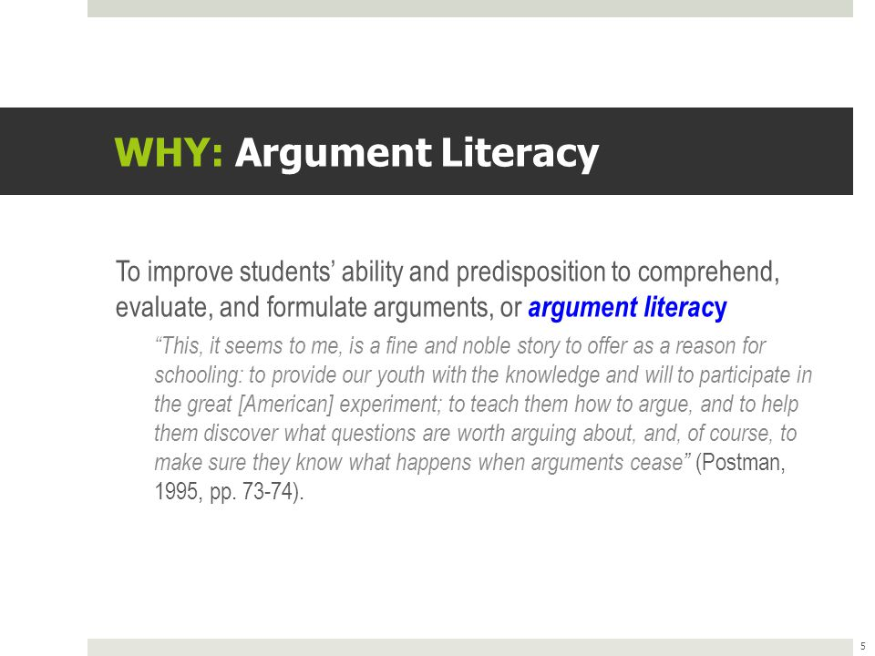 WHY: Argument Literacy