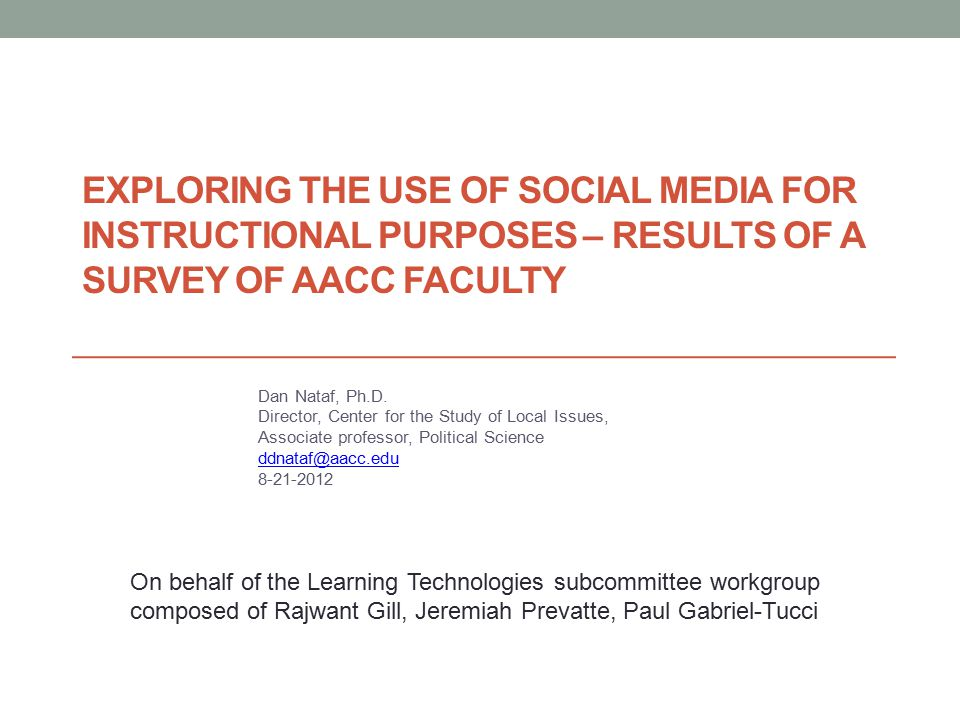 Exploring the Use of Social Media for Instructional Purposes – Results of a Survey of AACC Faculty