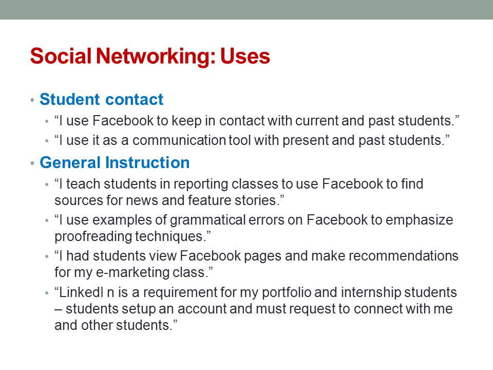 Social Networking: Uses