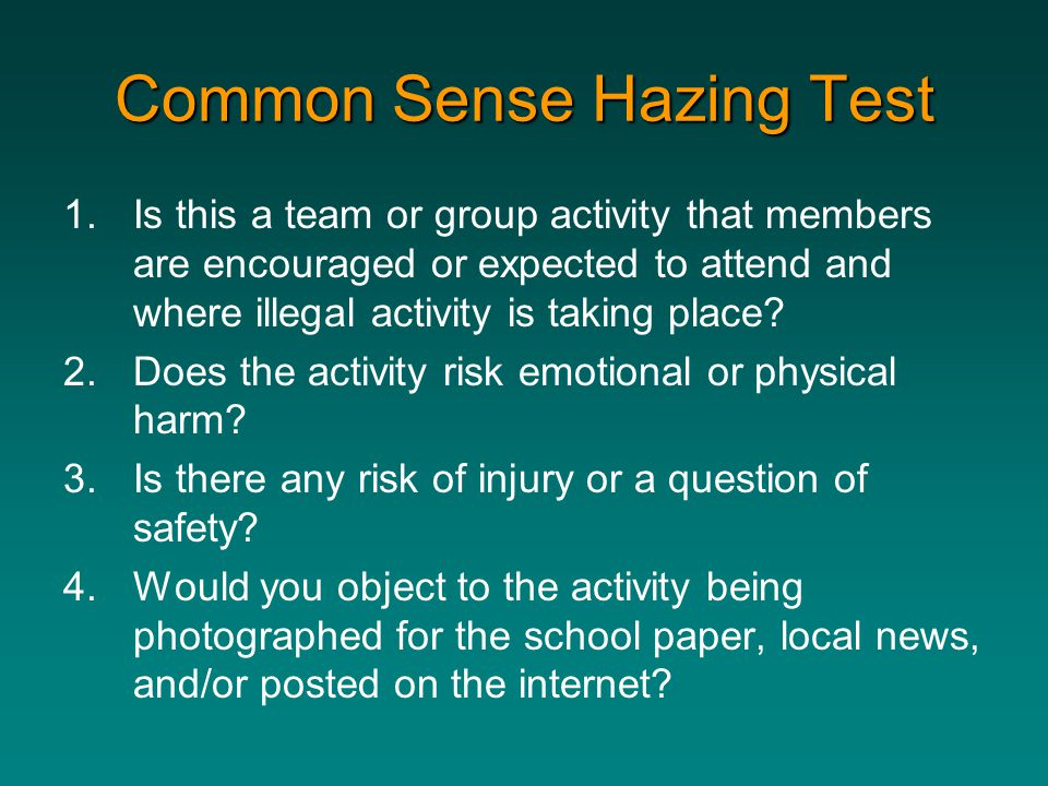 Common Sense Hazing Test
