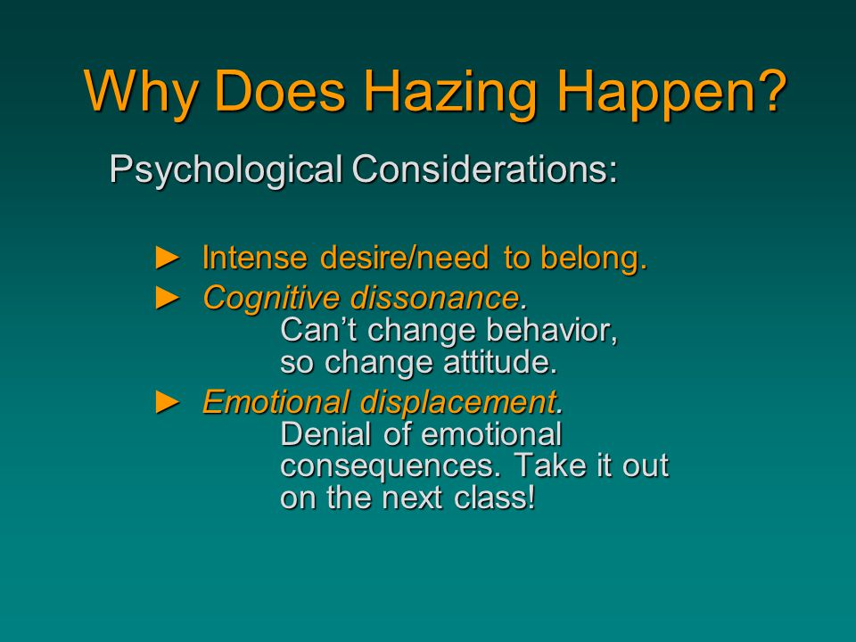 Why Does Hazing Happen Psychological Considerations: