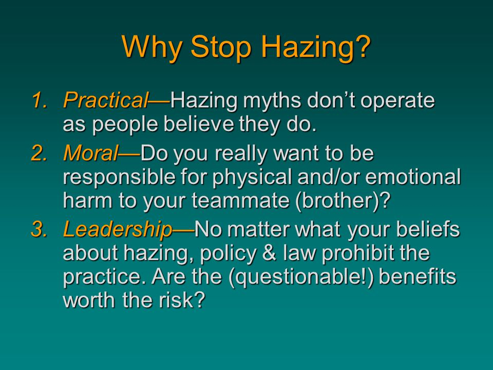 Why Stop Hazing Practical—Hazing myths don't operate as people believe they do.