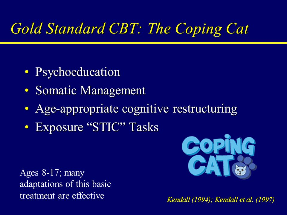 Gold Standard CBT: The Coping Cat