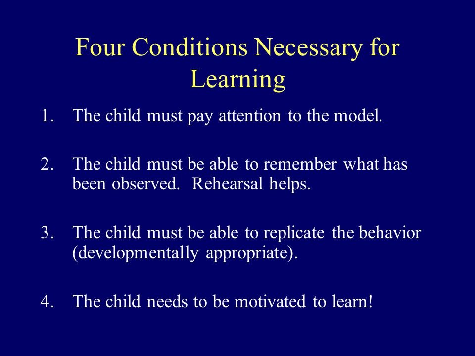 Four Conditions Necessary for Learning