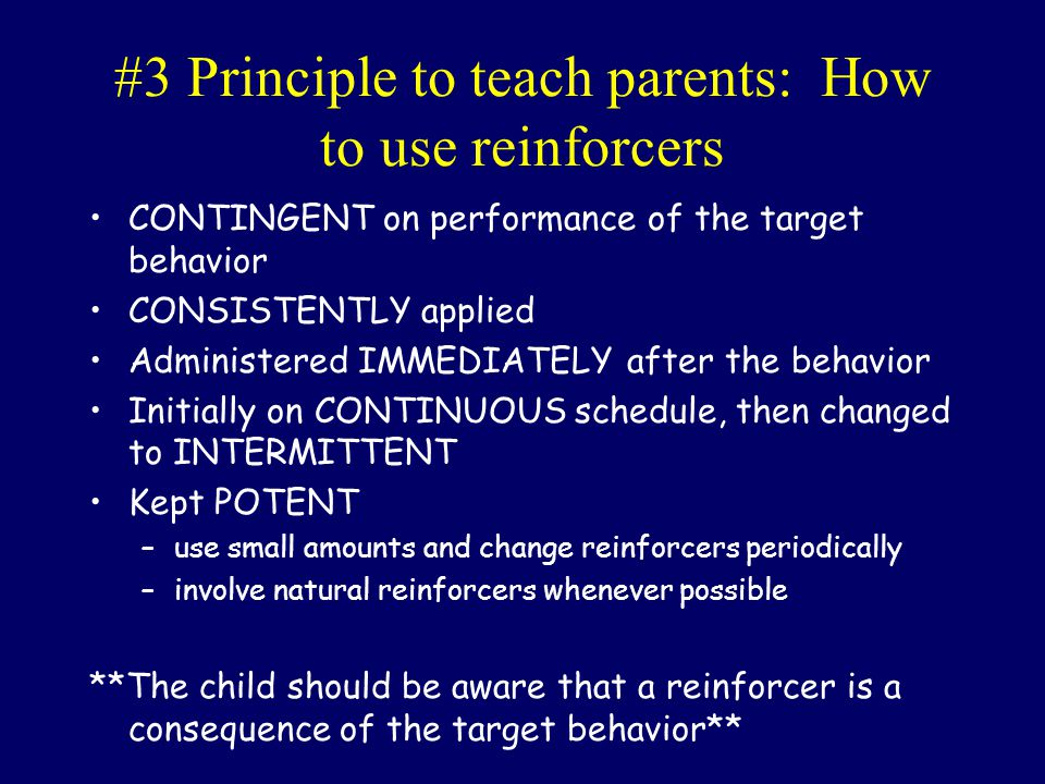 #3 Principle to teach parents: How to use reinforcers