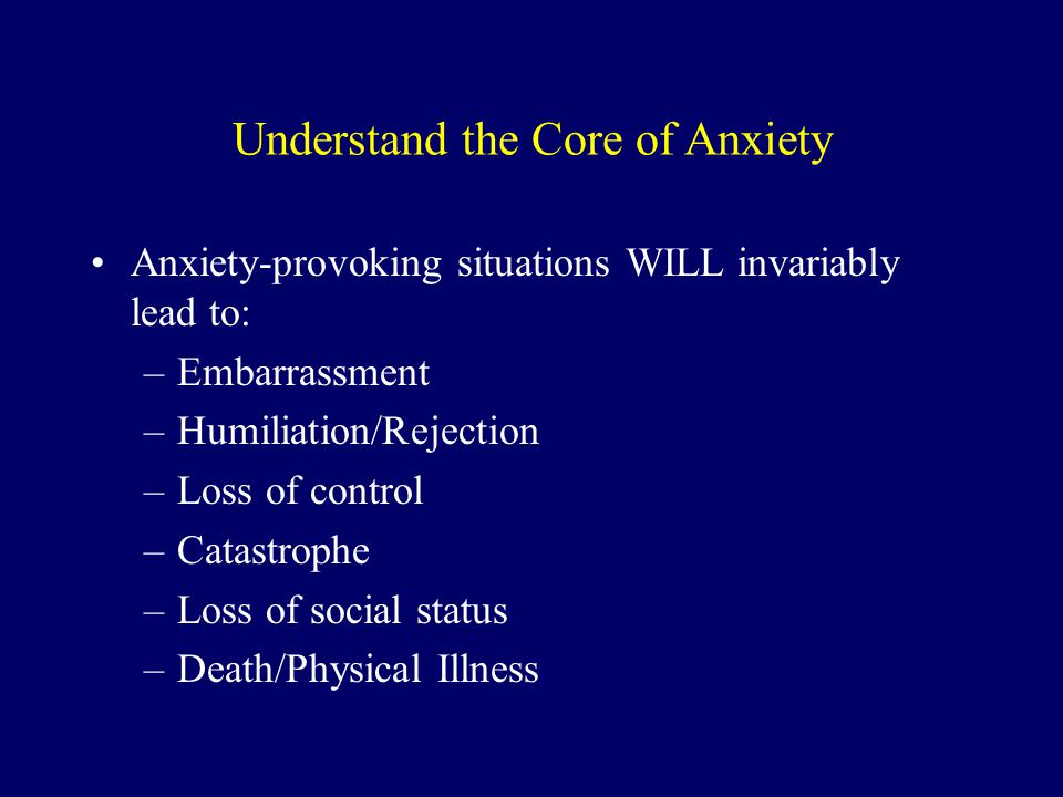Understand the Core of Anxiety