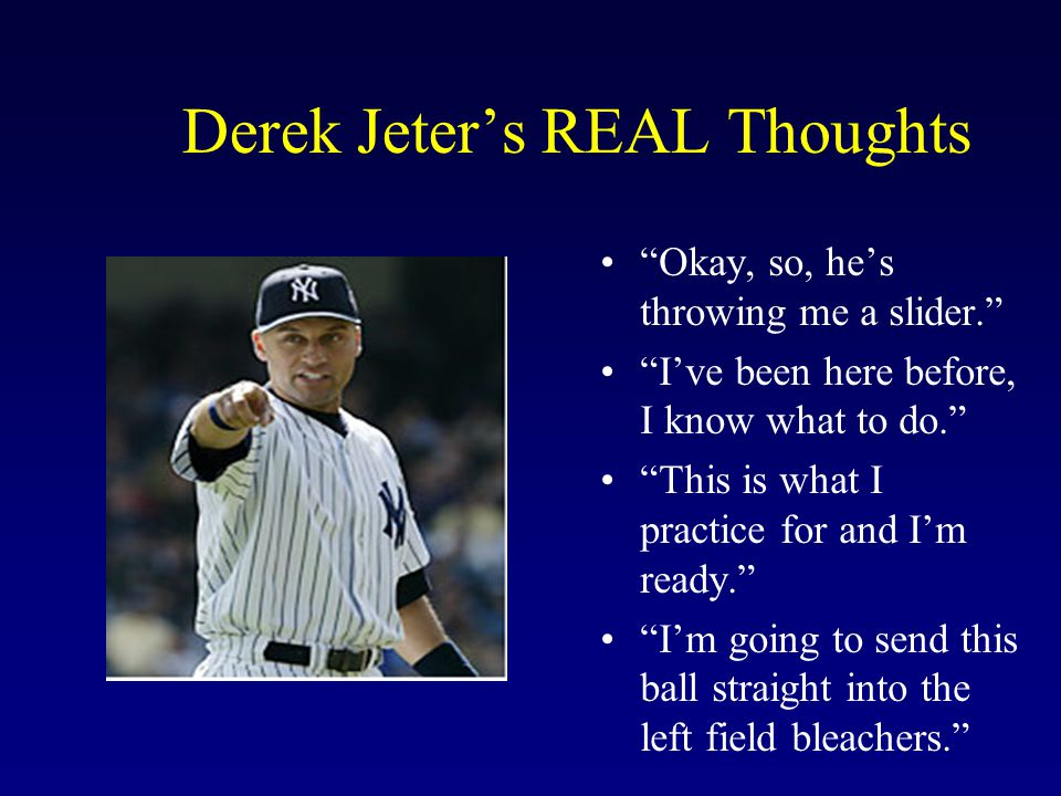 Derek Jeter's REAL Thoughts