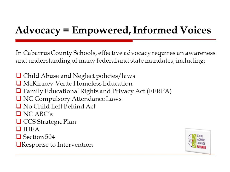 Advocacy = Empowered, Informed Voices