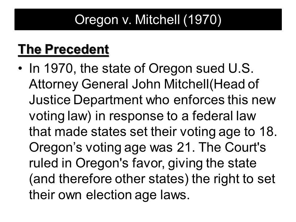 Oregon v. Mitchell (1970) The Precedent.