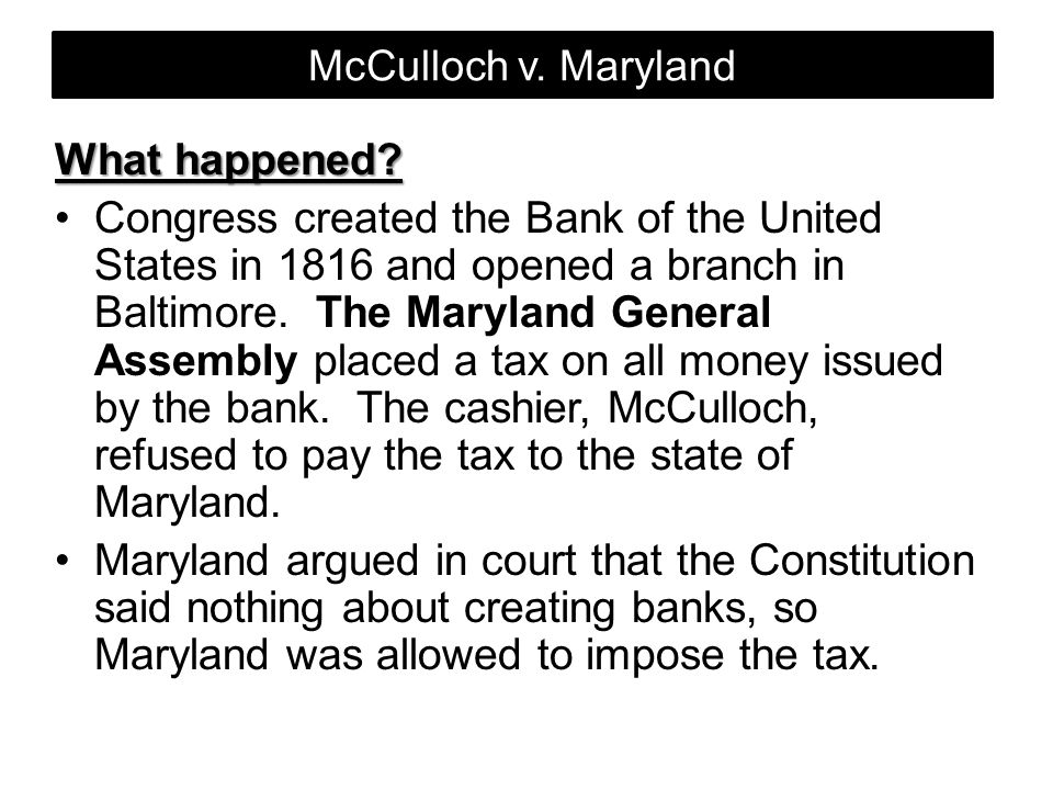 McCulloch v. Maryland What happened