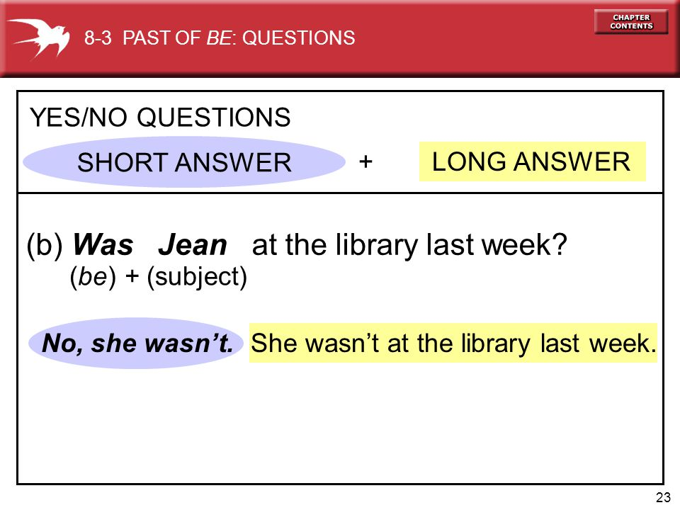 (b) Was Jean at the library last week