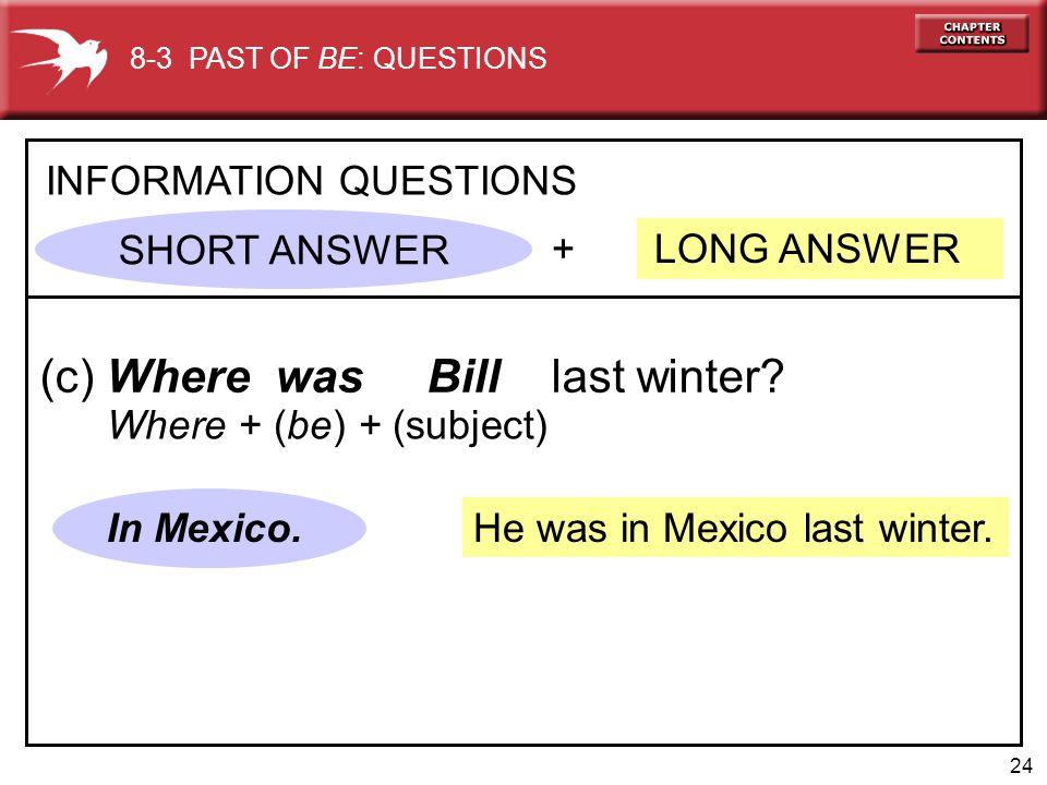 (c) Where was Bill last winter