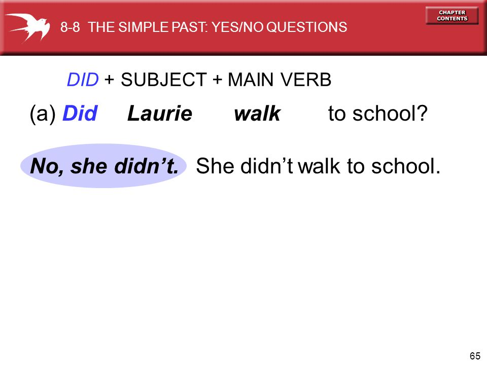 (a) Did Laurie walk to school