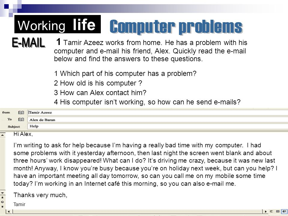 Working life Computer problems.