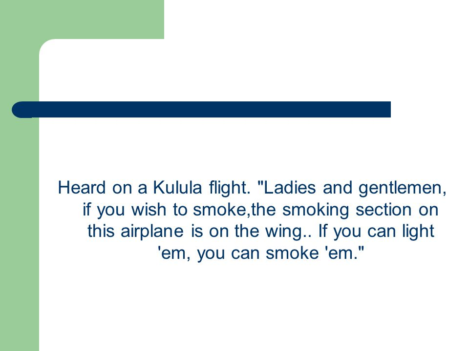 Heard on a Kulula flight