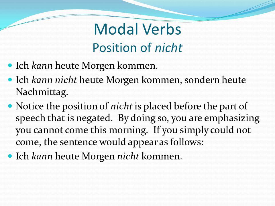 Modal Verbs Position of nicht