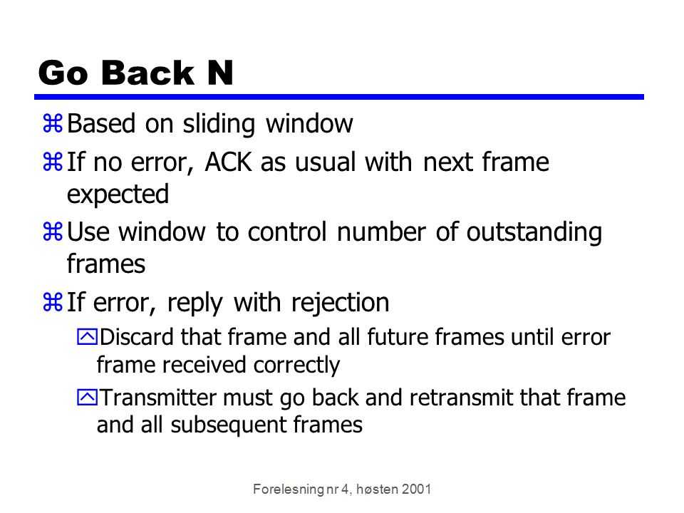 Go Back N Based on sliding window