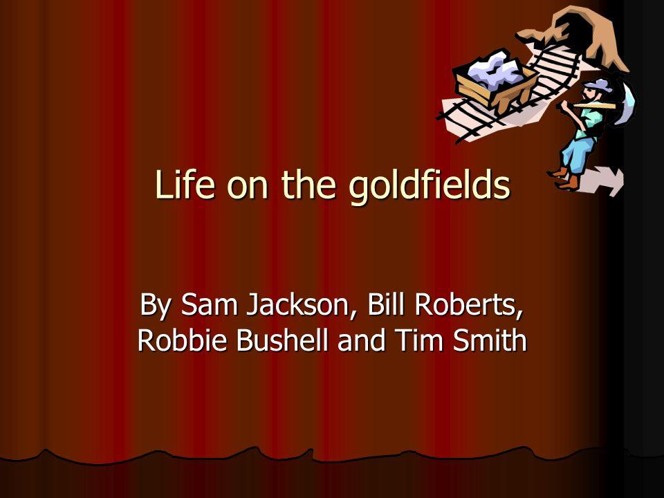 By Sam Jackson, Bill Roberts, Robbie Bushell and Tim Smith