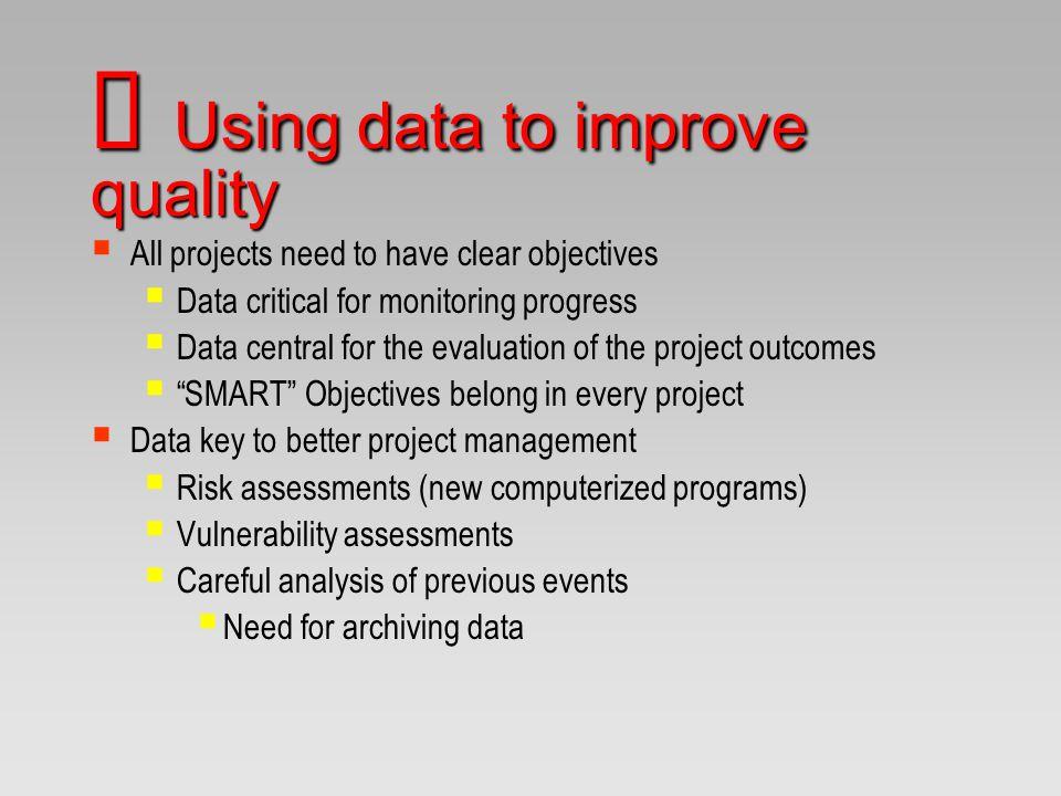Ú Using data to improve quality