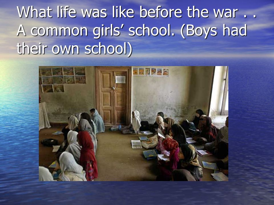 What life was like before the war. A common girls' school
