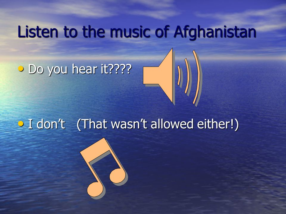 Listen to the music of Afghanistan