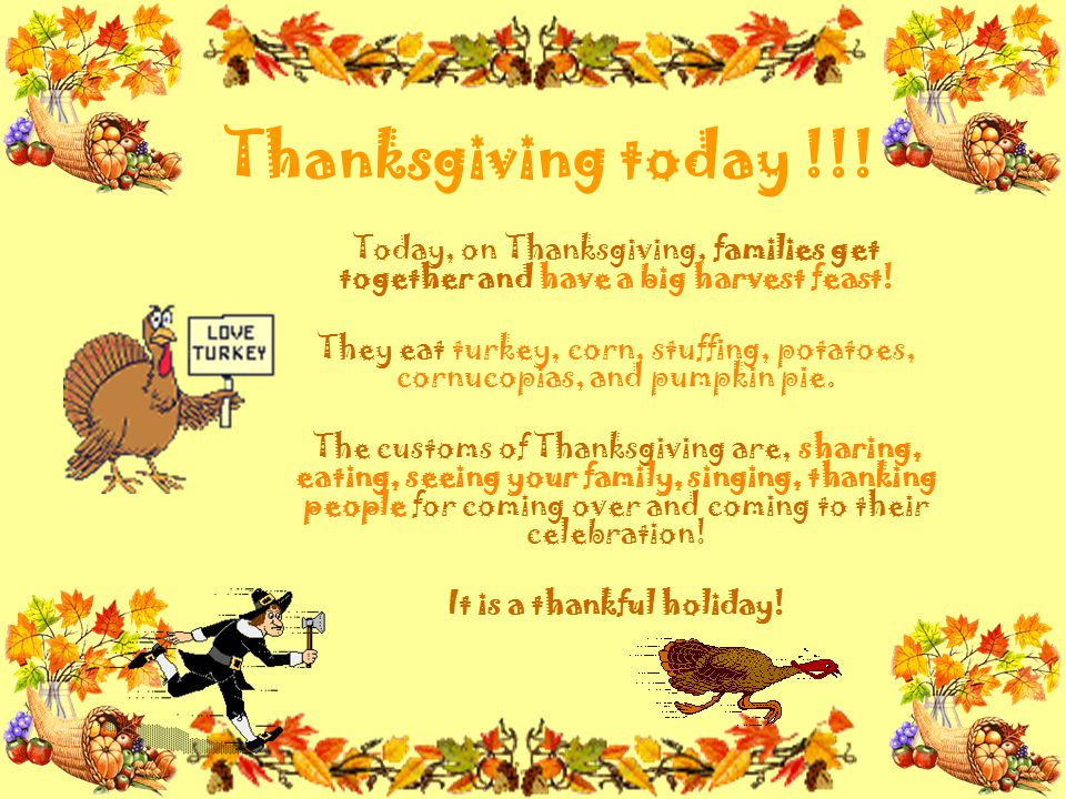 It is a thankful holiday!