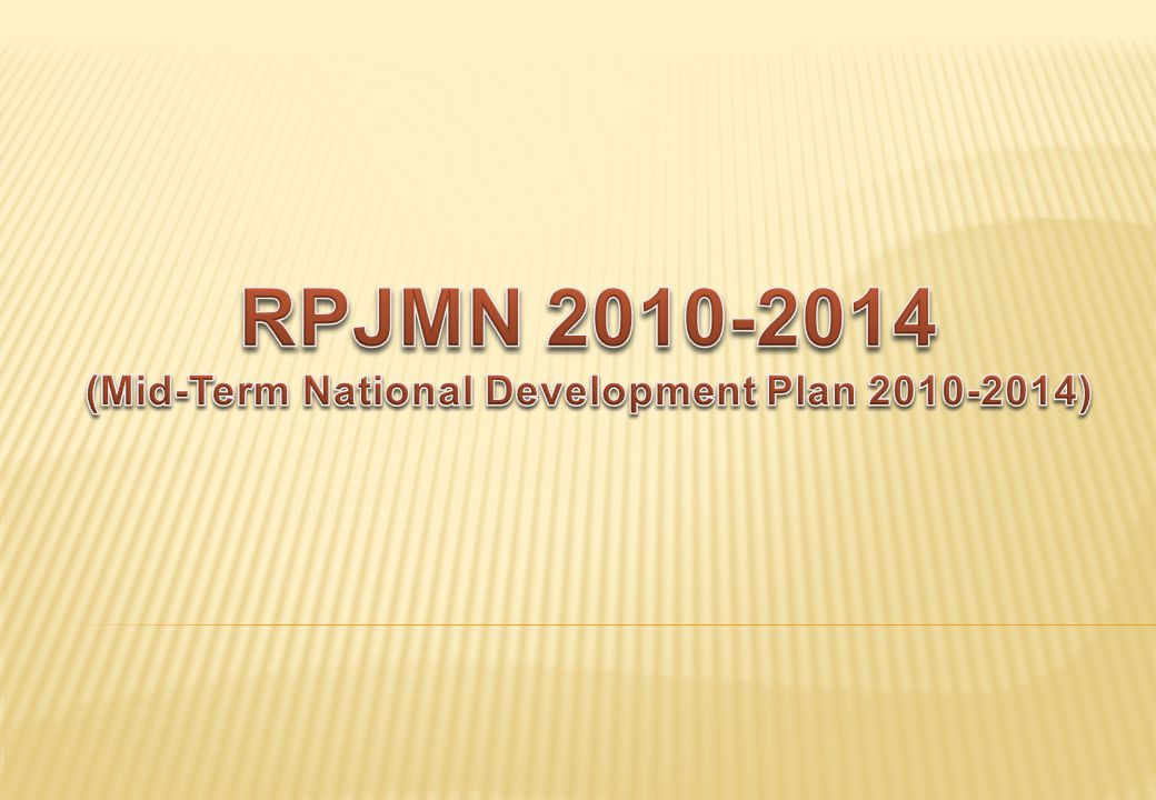 RPJMN 2010-2014 (Mid-Term National Development Plan 2010-2014)