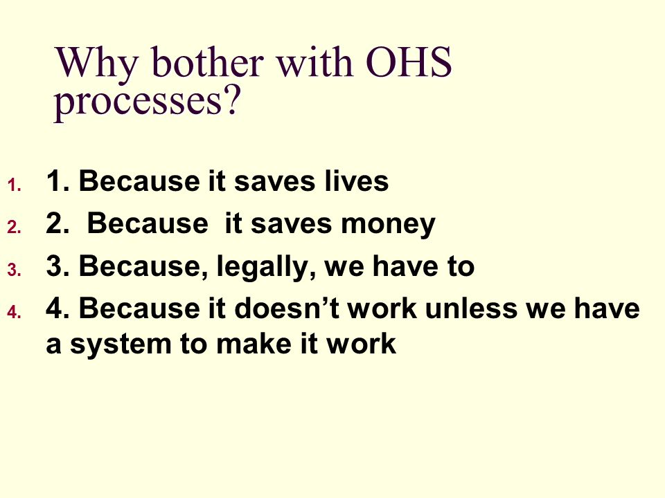 Why bother with OHS processes