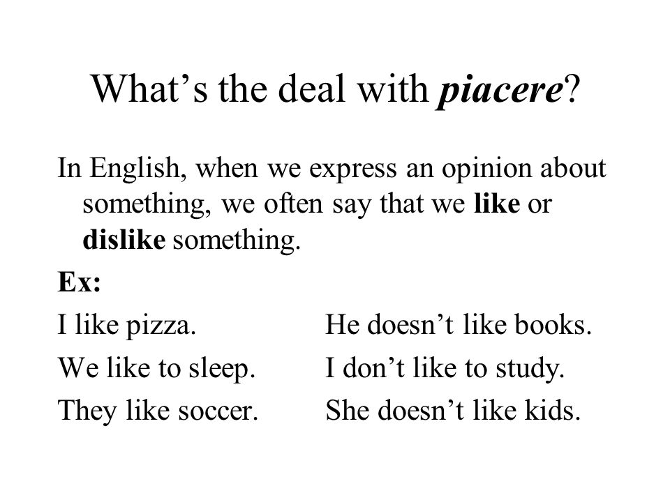 What's the deal with piacere