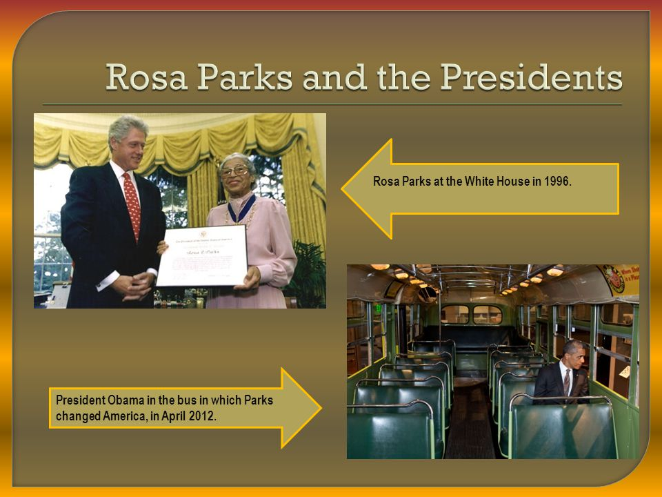 Rosa Parks and the Presidents